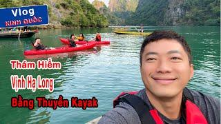 Kinh Quốc Chèo Thuyền Kayak Thám Hiểm Vịnh Hạ Long | Cuộc Sống Thượng Lưu Trên Du Thuyền 5 Sao