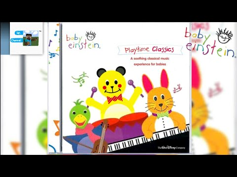 Baby Einstein: Playtime Classics [Fanmade CD] | English Version | Ian Channel Mp3