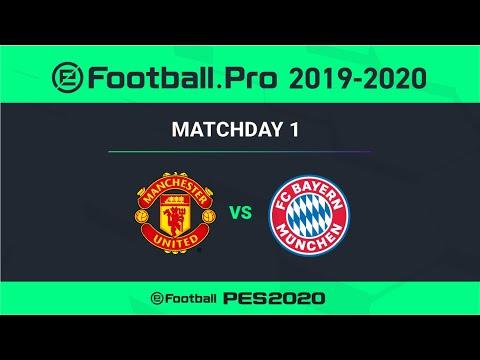 PES | MANCHESTER UNITED FC VS FC BAYERN MÜNCHEN | eFootball.Pro 2019-2020 #1-4