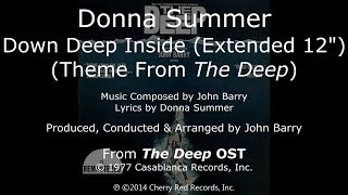 "Donna Summer - Down Deep Inside LYRICS 12"" Extended Disco Version Remastered ""The Deep"" OST 1977"
