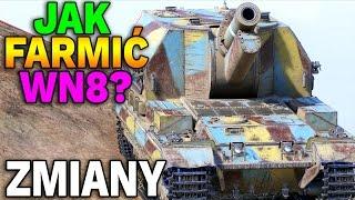 ZMIANY WN8 !!! - Jak szybko poprawić statystyki? - World of Tanks