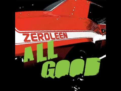 All Good (Song) by Zeroleen