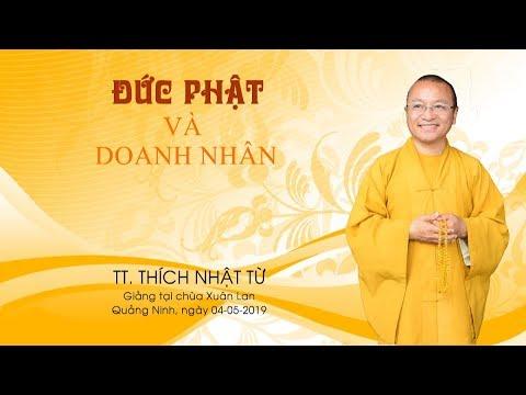 Đức Phật và doanh nhân - TT. Thích Nhật Từ