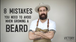 8 BEARD GROWING MISTAKES YOU NEED TO AVOID with Matty Conrad