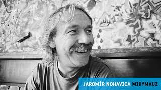 Jaromír Nohavica - Mikymauz (Oficiální Audio)