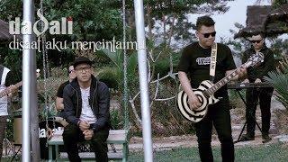 Dadali - Disaat Aku Mencintaimu (Official Video)