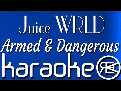 Juice WRLD - Armed & Dangerous (Karaoke Version) - Sing King Karaoke