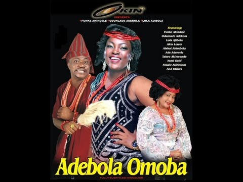 OMO OBA ADEBOLA YORUBA NOLLYWOOD DRAMA MOVIE 2013 FUNKE AKINDELE