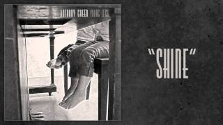 "Anthony Green - ""Shine"""
