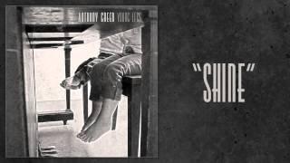 """Anthony Green - """"Shine"""""""