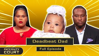 Deadbeat Dad: Woman Says BF Abandoned All Four Of His Children (Full Episode)   Paternity Court