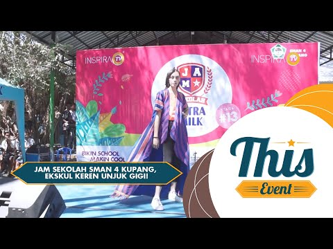 THIS EVENT - Jam Sekolah SMAN 4 Kupang, Ekskul Keren Unjuk Gigi!