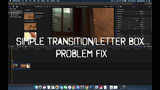 FCPX Transition with Letterbox problem FIXED!