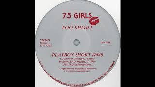 "Too $hort - ""Playboy Short"""