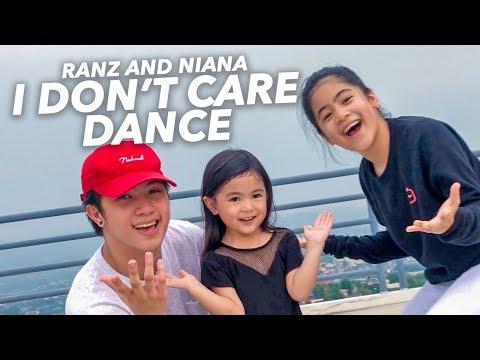 I DONT CARE - Ed Sheeran & Justin Bieber Dance   Ranz and Niana