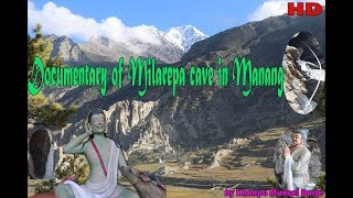 Documentary Of Milarepa Cave In Manang With English Subtitle. Published On 10/10/2018