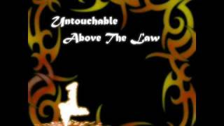 """Untouchable"" by Above The Law"