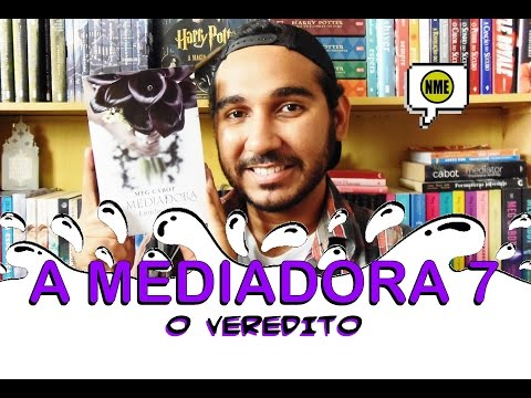 A Mediadora 7: O Veredito | Na Minha Estante