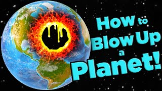 The Best Way To DESTROY Earth! | The SCIENCE of... Solar Smash by The Game Theorists