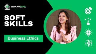 Soft Skills - Business Ethics