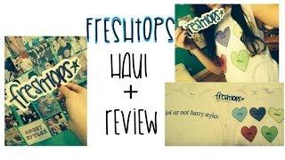 Freshtops Haul + Review