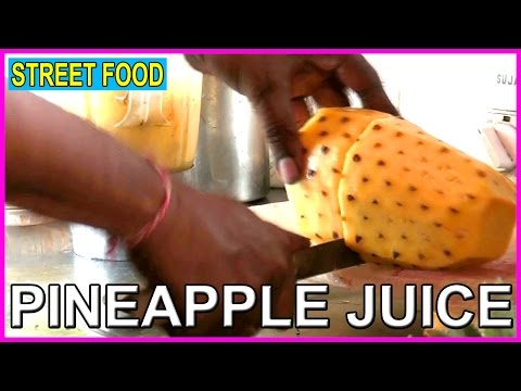 Video How to Make Pineapple Juice (పైనాపిల్ జ్యూస్ ) - Indian Street Food - Juice Recipes