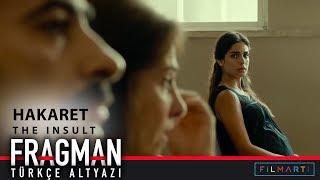 The Insult: Hakaret Türkçe Altyazılı Fragman
