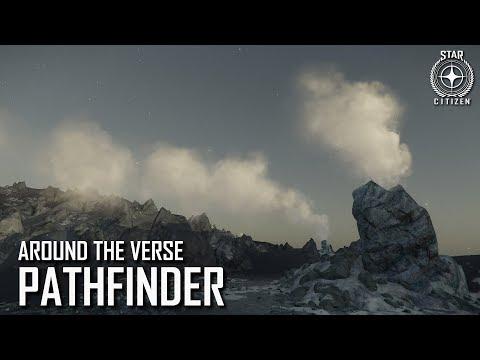 Star Citizen: Around the Verse - Pathfinder | 3.4 Ep. 7