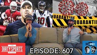 EPISODE 607: Bill O' Brien is the Coronavirus of Coaches