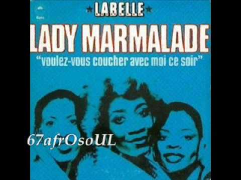 Lady Marmalade (1974) (Song) by Labelle