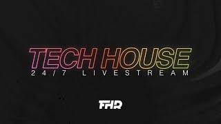 Tech House Radio | 24/7 Livestream