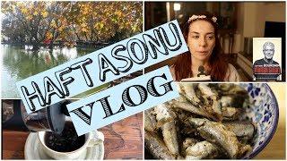 Haftasonu Vlog:Pazar Kahvaltısı,Kitaplar Üzerine,Sardalya Zamanı