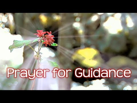 8 Prayers for Guidance, Direction and Clarity - Hear from God!