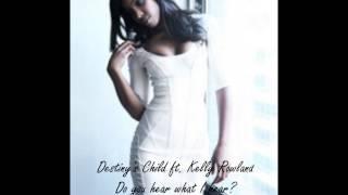 Destiny's Child ft. Kelly Rowland - Do You Hear What I Hear?