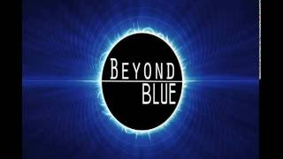 Beyond Blue - Wednesday