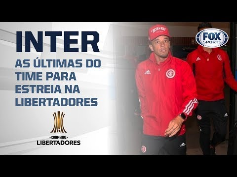 AO VIVO! As últimas do Internacional para estreia na Conmebol Libertadores