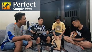 Perfect - Simple Plan (KONCOL Acoustic Cover)