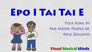 Epo I Tai Tai E ~ A Body Percussion Song from New Zealand