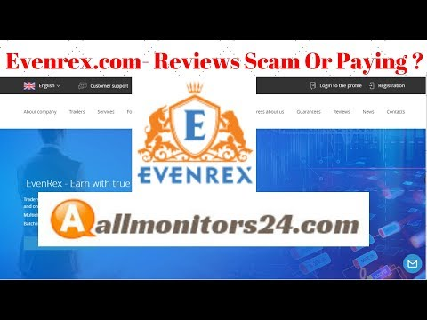 Evenrex.com- Reviews Scam Or Paying ?