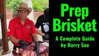 How to Prepare Brisket for Smoking | Trim Brisket for Competition w/ BBQ Champion Harry Soo [2018]
