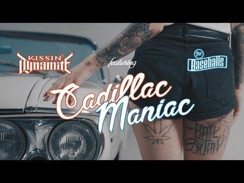 Kissin' Dynamite (feat. The Baseballs) - Cadillac Maniac (OFFICIAL VIDEO)