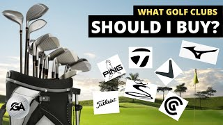 What Golf Clubs Should I Buy? | Beginner's Guide For Clubs and Brands