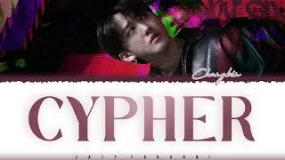 SKZ CHANGBIN – 'CYPHER' Lyrics [Color Coded_Han_Rom_Eng]