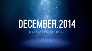 """December, 2014 (The Winter's Tale)"" Piano cover 피아노 커버 Full ver. - EXO 엑소"