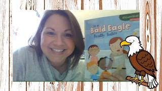 Is the Bald Eagle Really Bald? by Martha E. H. Rustad read by Mrs. Johnson