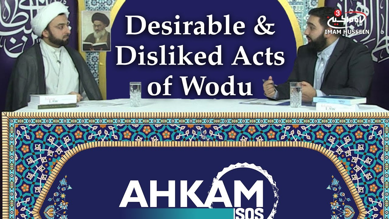 What are the disliked acts in Wodu? | Desirable & Disliked Acts of Wodu