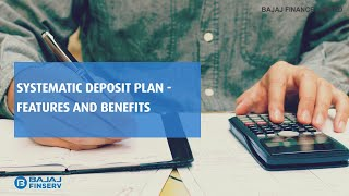 Planning for investment? check out Systematic Deposit Plan by Bajaj Finserv