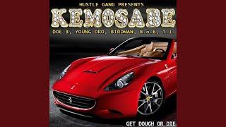Kemosabe (feat. Doe B, Young Dro, Birdman, B.o.B, T.I.)
