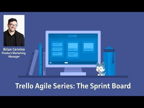 Trello Agile Series: The Sprint Board