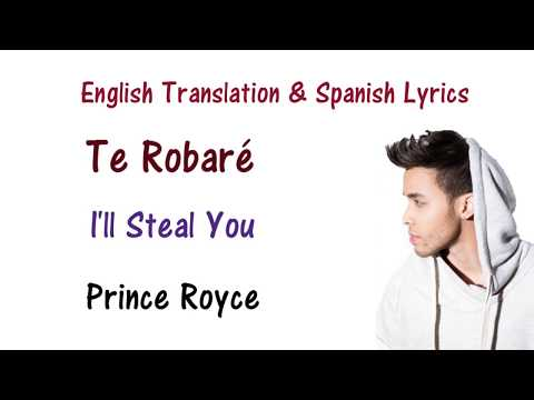 Prince Royce - Te Robaré Lyrics English and Spanish Translation